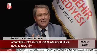 Atatürk İstanbul'dan Anadolu'ya nasıl geçti? / İrfanı Hür - 17 Mayıs - 2. Bölüm