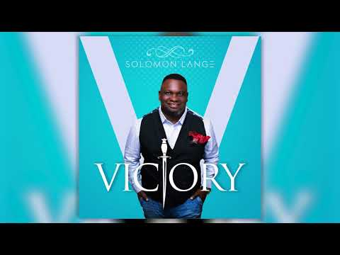 Solomon Lange - My Praise Belong To You