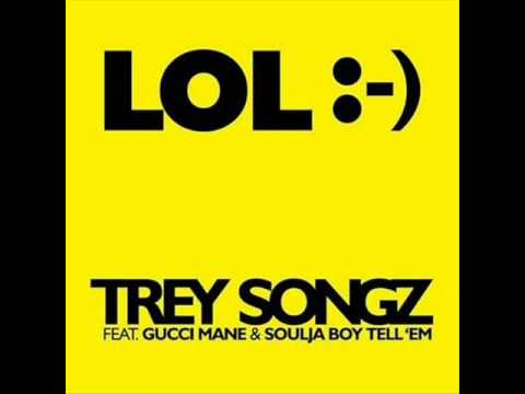 Trey Songz ft. Soulja Boy and Gucci Mane-LOL (Smiley Face) + Download Link + Lyrics