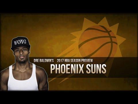 2017 NBA Season Preview #4: Phoenix Suns | Dre Baldwin