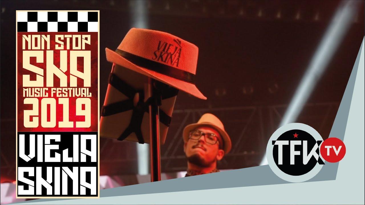 Vieja Skina - Non Stop Ska Festival 2019 - TFKTV