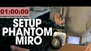 setup-phantom-miro-lc320s-www-extreme-slowmotion-com