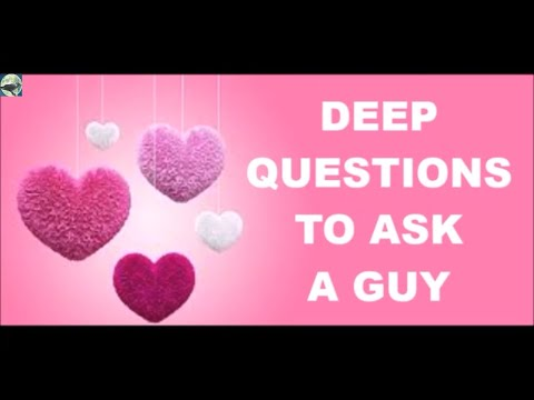questions you ask a guy you're dating