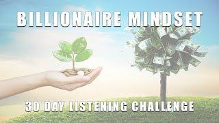 Billionaire Mindset Programming Wealth Prosperity Affirmations - Try for 30 Days.mp3