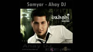 Samyar - Ahay DJ -  (M.FIX Disco Mash-up) thumbnail