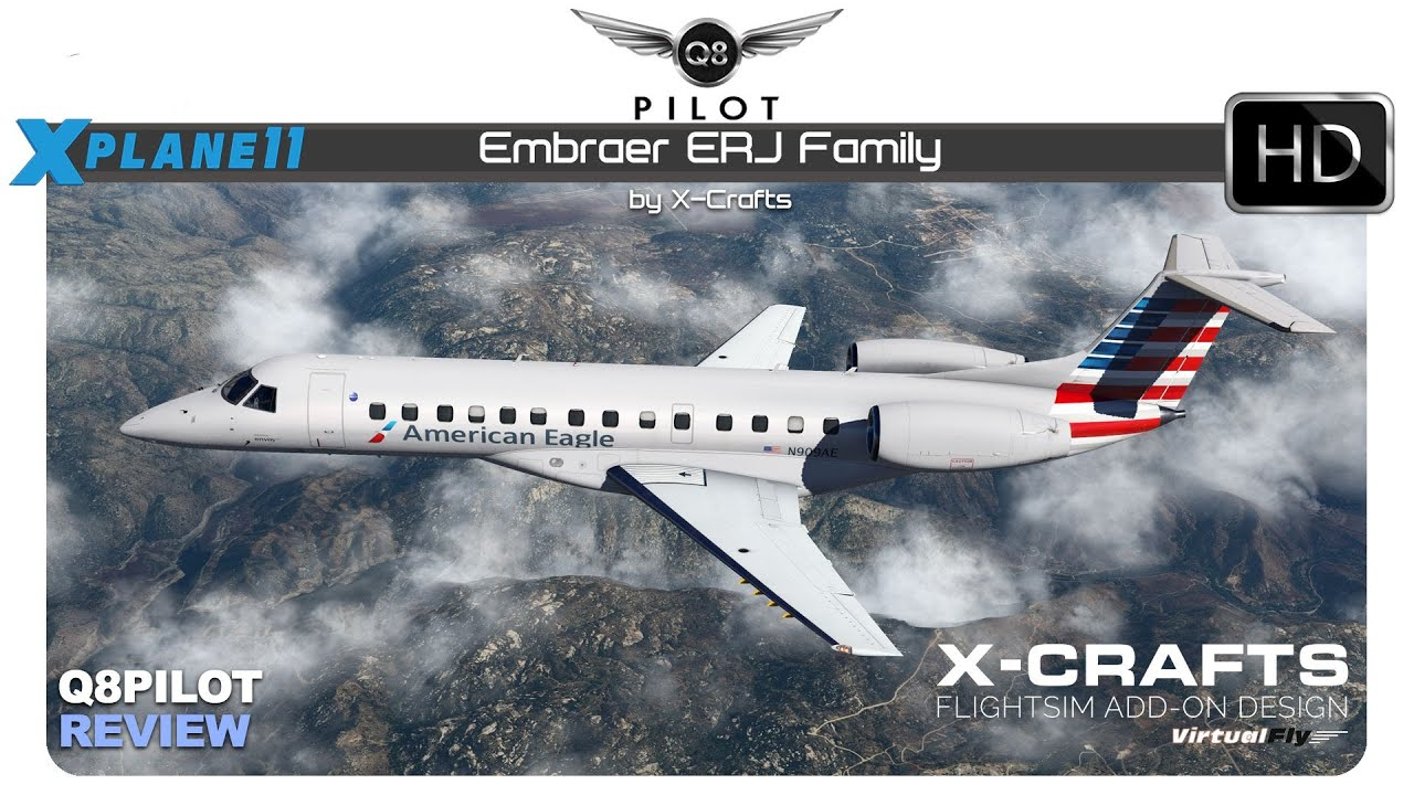 X-Plane 11 - Embraer ERJ Family by X-Crafts - Review