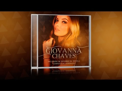 CD Giovanna Chaves (Cúmplices de um Resgate)
