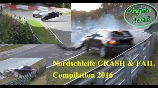 Big CRASH and FAIL compilation 2016 on Nürburgring Nordschleife RingDrive Channel