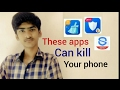 These apps can kill your phone (speed boosters explaining)