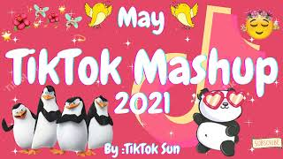 New TikTok Mashup May 2021 (Not Clean)