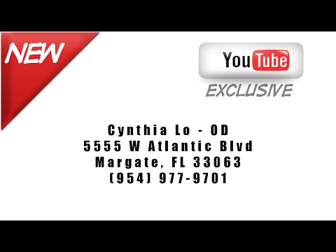 Best Optometrist Margate Florida - Cynthia Lo