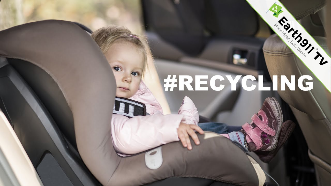 Wondering How To Recycle Your Old Child Car Seat Buckle Up