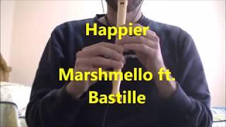 Happier - Marshmello ft. Bastille / Flauta Dulce (NOTAS)