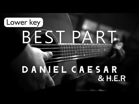 best-part---daniel-caesar-feat-her-lower-key-(-acoustic-karaoke-)