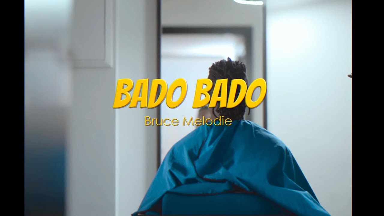 Download Bruce Melodie - Bado (Official Video)