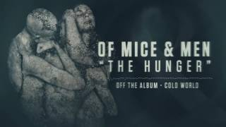 Of Mice & Men The Hunger