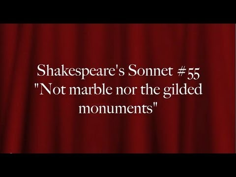 Shakespeare S Sonnet 55 Quot Not Marble Nor The Gilded