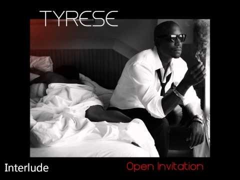 Tyrese - Open Invitation Album - Interlude (Song Audio) - In stores 11.1.11.wmv