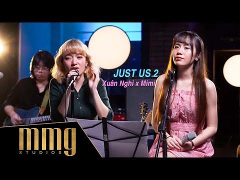 Just Us 2 - Xuân Nghi & Mimi | MMG Jam'n Nights