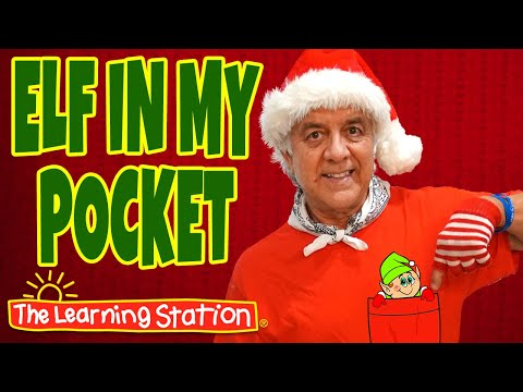 Elf in My Pocket Song with Lyrics🎅 Christmas Songs for Kids 🎅 Elf Kids Songs by The Learning Station