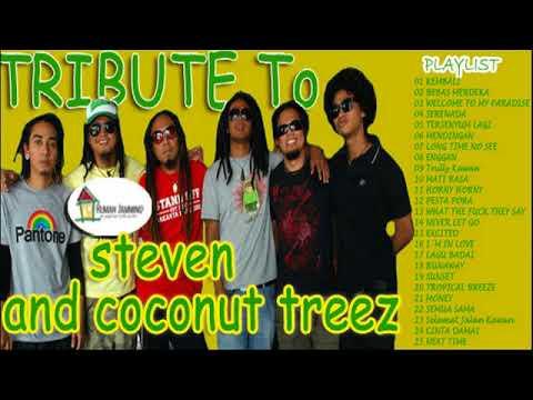 STEVEN COCONUT TREEZ BEST ALBUM rumahjamming