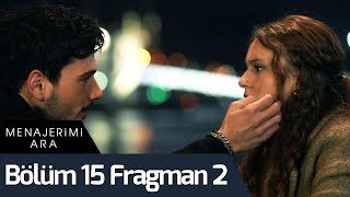 Menajerimi Ara 15. Bölüm 2. Fragman