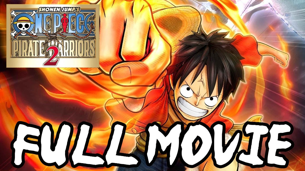 one piece pirate warriors 2 full movie 2013 all
