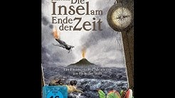 Die Insel am Ende der Zeit - Der Film in HD