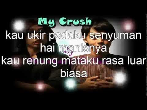 my crush + lyric by akira shukri & hez hazmi