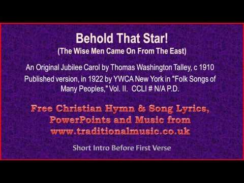 Behold That Star! - Christmas Carols Lyrics & Music
