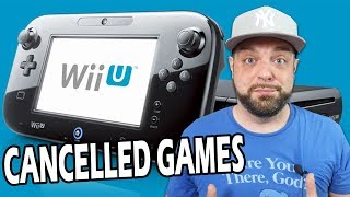 The Cancelled Games for Nintendo Wii U!