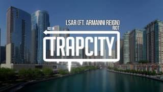 RIOT - LSAR ft. Armanni Reign