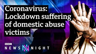 Coronavirus lockdown: Drop in the available beds for domestic abuse victims - BBC Newsnight