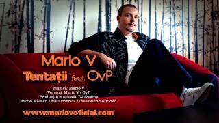Mario V - Tentatii (cu OvP)
