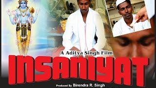 INSANIYAT-Award Winning Hindi Short Film 2016 by ADITYA SINGH & TEAM