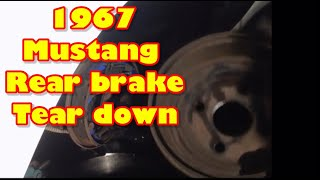 67 mustang rear brake tear down