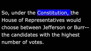American History - Part 030 -  Jefferson Presidency - 1800 Election