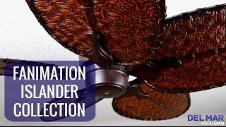 Fanimation Islander Ceiling Fan Collection