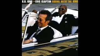 Eric Clapton & BB King  3 O' Clock Blues