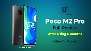 Poco M2 Pro | Full Review | After Using 6 Months | TECH WITH UJJAL