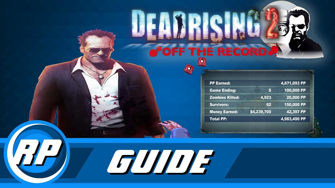 Dead Rising 2 Off The Record All Survivors Guide Step By Step