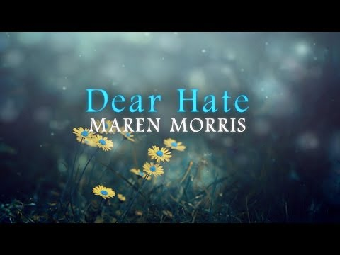 Maren Morris - Dear Hate feat. Vince Gill (Lyric Video) A Tribute to the Vegas victims