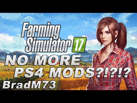 Farming Simulator 17 News - Are PS4 Mods Getting Cancelled???
