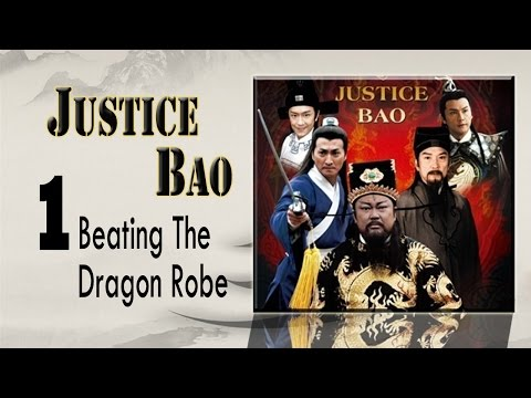【包青天】Justice Bao 中英文电影01-打龙袍 Beating The Dragon Robe Eng Sub