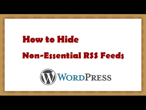 How to Hide the Non Essential Wordpress RSS Feeds