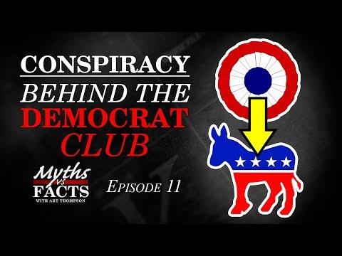 Conspiracy | Behind the Democrat Club