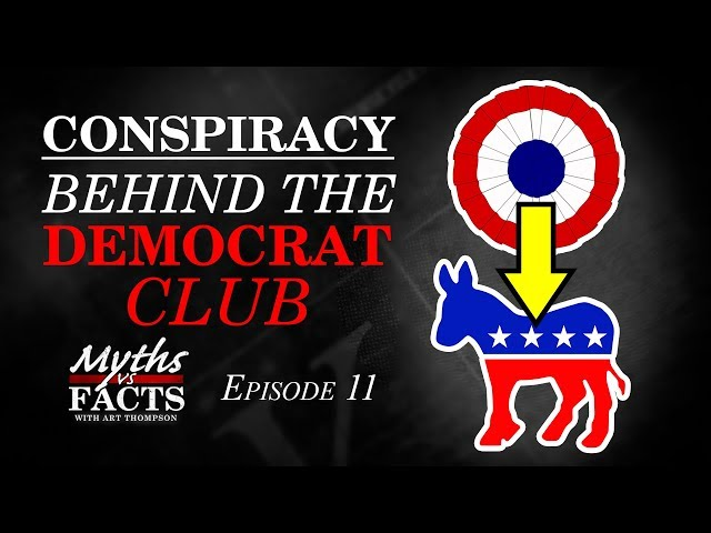 Conspiracy | Behind the Democrat Club