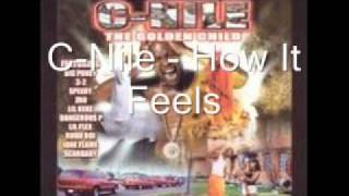 C-Nile - How It Feels Feat. Nigeria