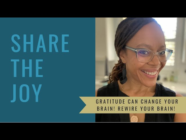 Share the Joy #122 What Gratitude can do for you!