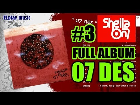 Sheila On 7 - FULL ALBUM 07 Des (2002)